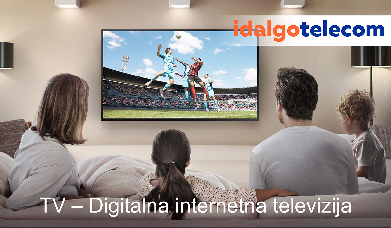 TV – Digitalna internetna televizija  | Idalgo Telekom